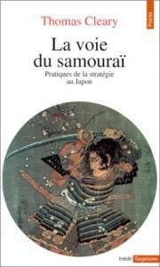 La voie du samourai par Thomas Cleary